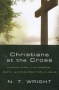 Christians at the Cross: Finding Hope in the Passion, Death, and