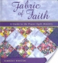 Fabric of Faith: A Guide to the Prayer Quilt Ministry