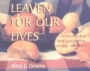 Leaven for Our Lives: Conversations About Bread, Companionship a