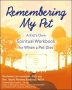 Remembering My Pet: A Kid's Own Spiritual Workbook for When a Pe