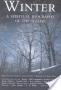 Winter: Spiritual Biography of the Season