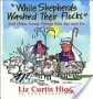 """While Shepherds Washed Their Flocks"" And Other Funny Things Kid"